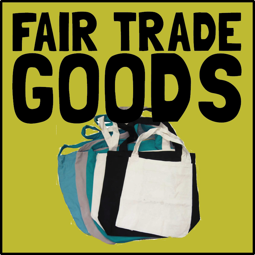 Fair Trade Goods