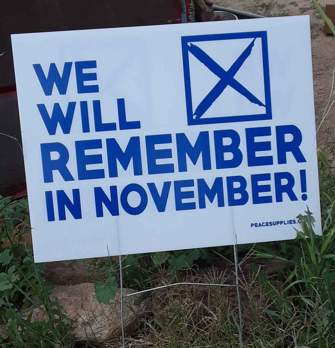 we will remember in november yard sign